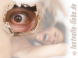 Voyeurismus - die Lust am betrachten sexueller Handlungen