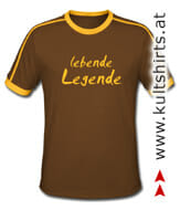 kultiges T-Shirt: lebende Legende